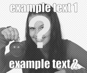 Créateur de mèmes en ligne pour faire de vos photos. Mettez le texte que vous voulez dans une photo en ligne.