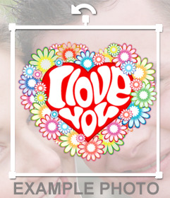 Corazón decorado con flores y la palabra I LOVE YOU para pegar en tus fotos