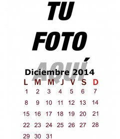 Calendario de diciembre de 2014 en el que podrás poner una foto tuya ...