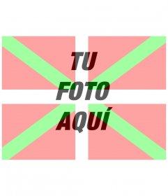 Montaje para fotos para poner la bandera del País Vasco con tu foto de fondo.