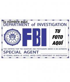 Fotomontaje de placa de identificación de FBI. Sorprende a tus amigos poniendo tu foto!
