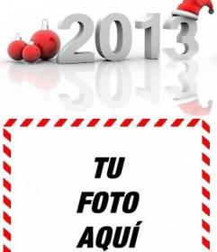 Postal para felicitar las navidades y el nuevo año 2013. Para hacer online y poner tu foto