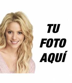 Fotomontaje con Shakira rubia con el pelo largo ondulado para poner tu foto y texto