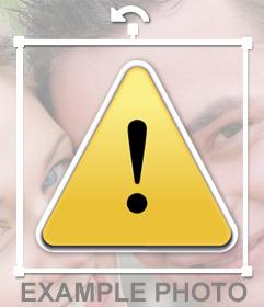 Emoticono de ADVERTENCIA que puedes pegar gratis en tus fotos