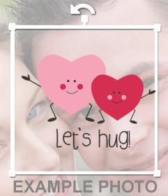 Efecto De Dos Corazones Felices Con La Frase Lets Hug Para