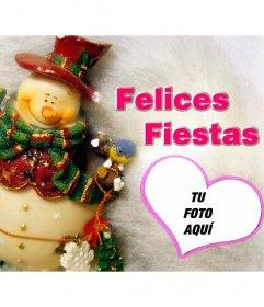 Tarjeta Felices Fiestas con un muñeco de nieve