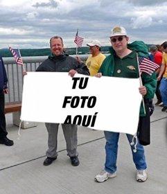 Fotomontaje para poner tu foto en la pancarta que están sujetando unos fans de los Estados unidos.