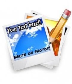 Escribir en fotos online. Montaje fotográfico para poner texto a fotos online. Escribir en fotos es fácil, solo tienes que subir una imagen y seguir unos sencillos pasos.