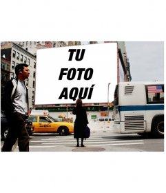 Fotomontaje para poner tu foto en una valla publicitaria de una calle de New York.