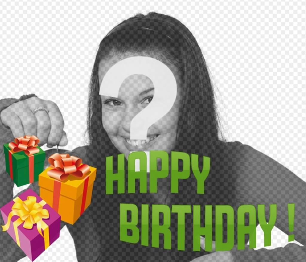 Fotomontaje para hacer una tarjeta de cumpleaños con tu fotografía con el texto HAPPY BIRTHDAY
