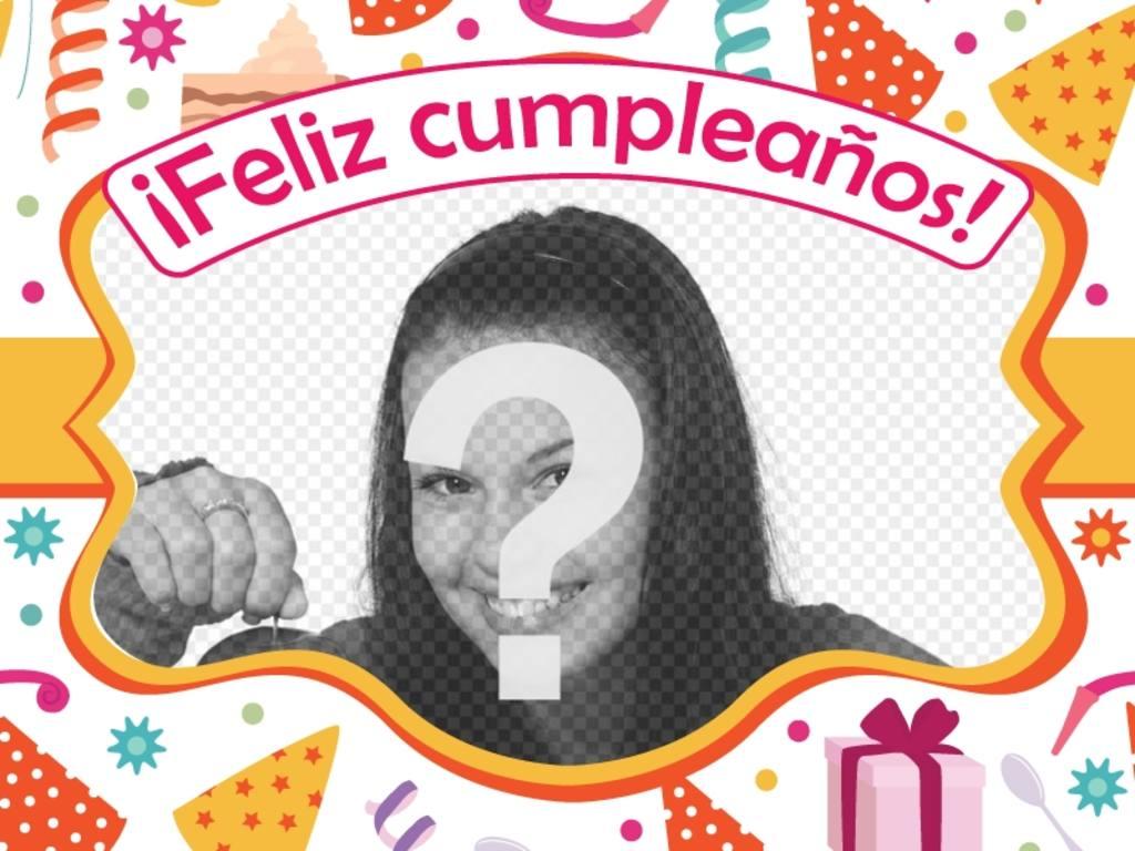 Postal para felicitar un cumpleaños, con tu foto preferida