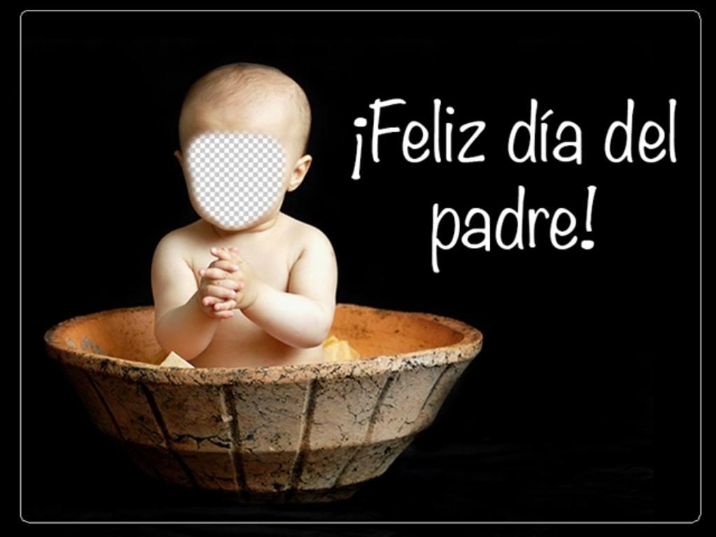 Postal con fotomontaje de un bebé y tu cara para el día del padre