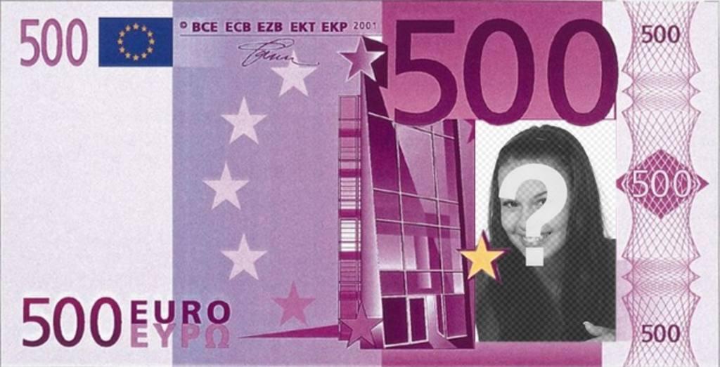 Fotomontaje de billete de 500 euros para hacer con tu foto for Ecksofa 500 euro