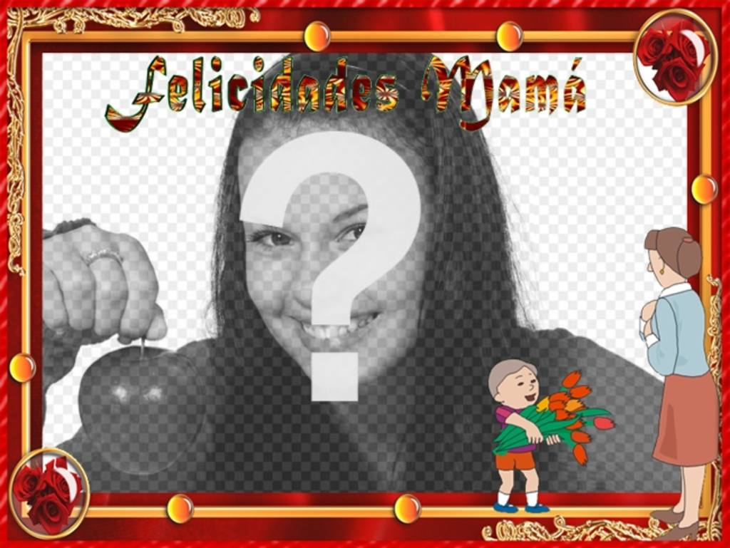 marco fotos felicitar dia madre texto felicidades mama