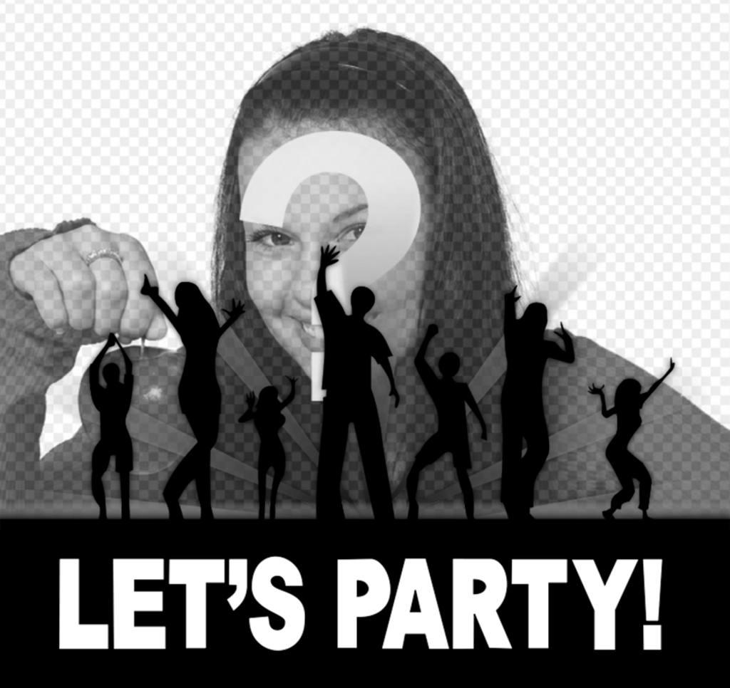 Si te gusta la fiesta entonces edita este fotomontaje gratis