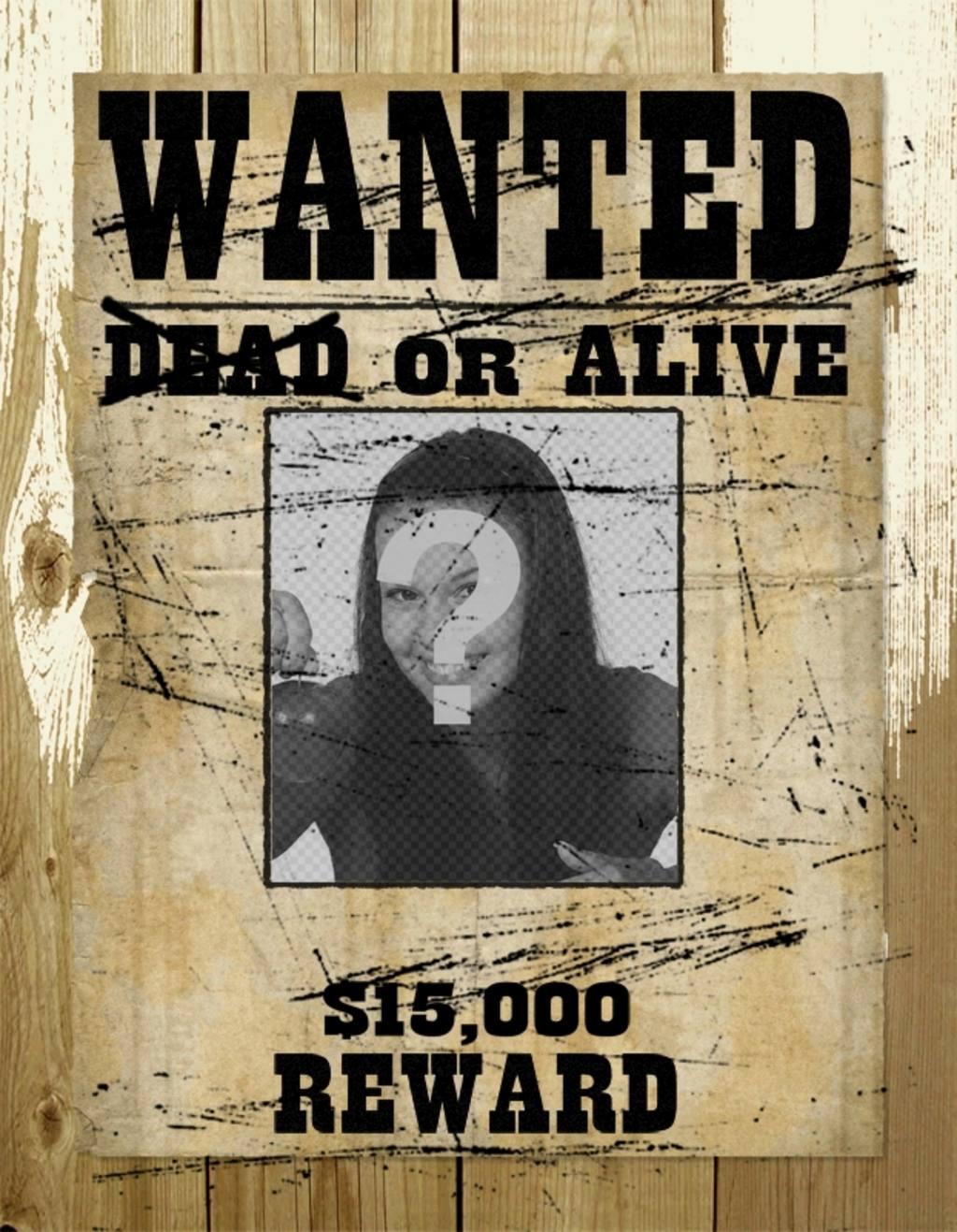 fotomontaje fotografia aparece un marco un cartel busca vivo o muerto ofrecen recompensa